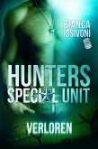 Verloren / HUNTERS - Special Unit Bd.3 (eBook, ePUB)