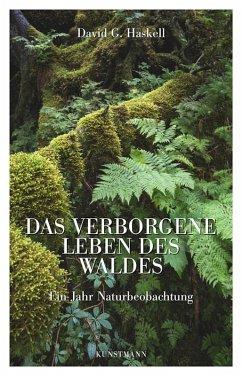 Das verborgene Leben des Waldes (eBook, ePUB) - Haskell, David G.