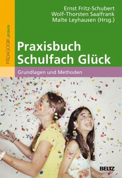Praxisbuch Schulfach Glück (eBook, PDF)