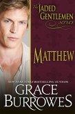Matthew (The Jaded Gentlemen, #2) (eBook, ePUB)