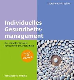 Individuelles Gesundheitsmanagement (eBook, PDF) - Härtl-Kasulke, Claudia