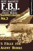 5 Fälle für Agent Burke - Sammelband Nr. 2 (FBI Special Agent) (eBook, ePUB)