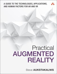 Practical Augmented Reality - Aukstakalnis, Steve