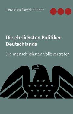Die ehrlichsten Politiker Deutschlands - Moschdehner, Herold zu