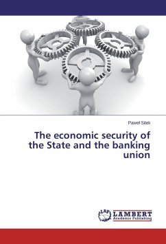 The economic security of the State and the banking union