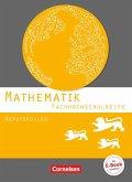 Mathematik - Fachhochschulreife - Berufskolleg Baden-Württemberg. Schülerbuch
