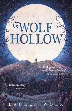 Wolf Hollow - Wolk, Lauren