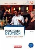 Pluspunkt Deutsch - Leben in Deutschland A2: Gesamtband - Arbeitsbuch und Kursbuch