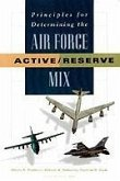 Principles for Determining the Air Force Active/Reserve Mix