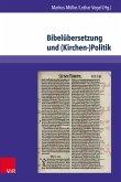 Bibelübersetzung und (Kirchen-)Politik (eBook, PDF)