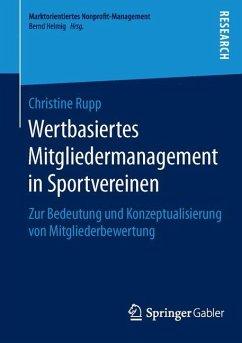 Wertbasiertes Mitgliedermanagement in Sportvereinen - Rupp, Christine