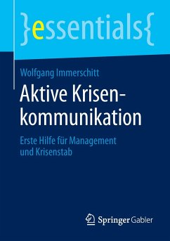 Aktive Krisenkommunikation - Immerschitt, Wolfgang