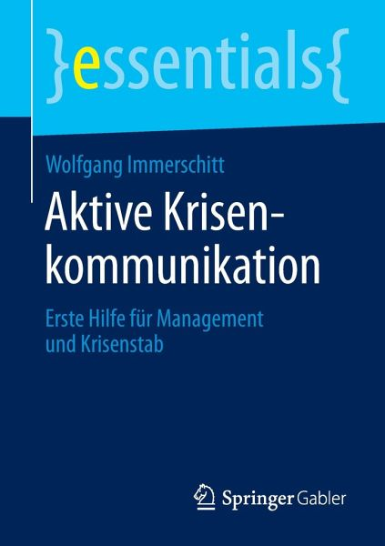 Aktive Krisenkommunikation - Immerschitt, Wolfgang