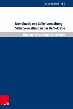 Demokratie und Selbstverwaltung - Selbstverwaltung in der Demokratie (eBook, PDF)