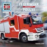 WAS IST WAS Hörspiel: Feuerwehr/ Polizei (MP3-Download)