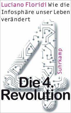 Die 4. Revolution (eBook, ePUB) - Floridi, Luciano