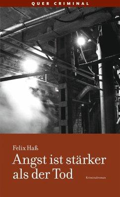 Angst ist stärker als der Tod (eBook, ePUB) - Haß, Felix