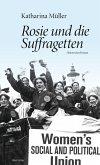 Rosie und die Suffragetten (eBook, ePUB)