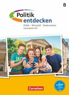 Politik entdecken 8. Schuljahr - Gymnasium Niedersachsen - Schülerbuch