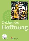 Religion Sekundarstufe I 9.-10. Schuljahr (G8 und G9) - Gymnasium - Zeichen der Hoffnung