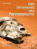 Der Untergang der Astronautic (eBook, ePUB)