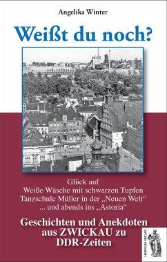 Zwickau - Weißt du noch?