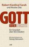 Gott oder nichts (eBook, ePUB)