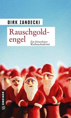 Rauschgoldengel (eBook, ePUB)