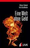 Eine Welt ohne Geld (eBook, PDF)