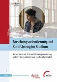 Forschungsorientierung und Berufsbezug im Studium (eBook, ePUB)