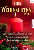 Weihnachten 2015 / Julia Weihnachtsband Bd.28 (eBook, ePUB)