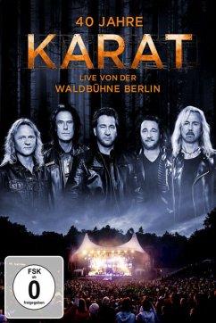 Karat - 40 Jahre: Live von der Waldbühne