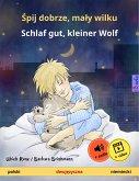 Spij dobrze, maly wilku - Schlaf gut, kleiner Wolf (polski - niemiecki) (eBook, ePUB)