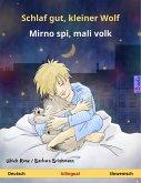 Schlaf gut, kleiner Wolf – Mirno spi, mali volk (Deutsch – Slowenisch). Zweisprachiges Kinderbuch, ab 2-4 Jahren (eBook, ePUB)