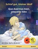 Schlaf gut, kleiner Wolf – Que duermas bien, pequeño lobo. Zweisprachiges Kinderbuch (Deutsch – Spanisch) (eBook, ePUB)