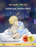Sov godt, lille ulv – Schlaf gut, kleiner Wolf (dansk – tysk). Tosproget børnebog, fra 2-4 år (eBook, ePUB)