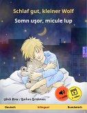 Schlaf gut, kleiner Wolf – Somn uşor, micule lup (Deutsch – Rumänisch). Zweisprachiges Kinderbuch, ab 2-4 Jahren (eBook, ePUB)