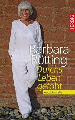 Durchs Leben getobt (eBook, ePUB) - Rütting, Barbara