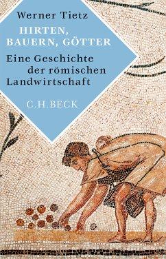Hirten, Bauern, Götter (eBook, ePUB) - Tietz, Werner