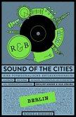 Sound of the Cities - Berlin (eBook, ePUB)