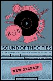 Sound of the Cities - New Orleans (eBook, ePUB)