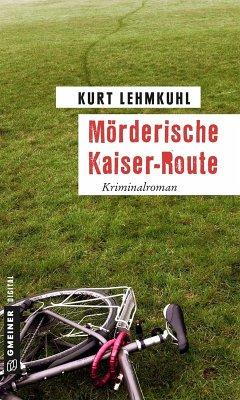 Mörderische Kaiser-Route (eBook, ePUB)