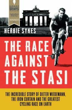 The Race Against the Stasi - Sykes, Herbie