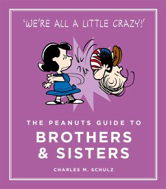 The Peanuts Guide to Brothers and Sisters - Schulz, Charles M.