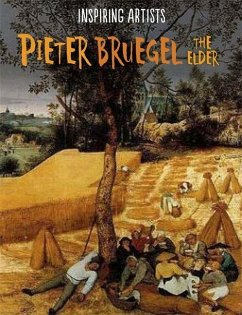 Inspiring Artists: Pieter Bruegel - Rockett, Paul