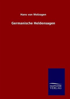 Germanische Heldensagen - Wolzogen, Hans von