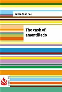 the descriptive the details in cask of amontillado by edgar allan poe This video explores edgar allan poe's 'the cask of amontillado,' a dark romantic short story that illustrates the horrors of evil by breaking.