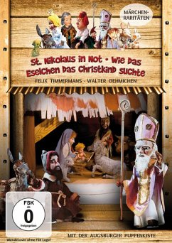 Augsburger Puppenkiste - St. Nikolaus in Not / Wie das Eselchen das Christkind suchte - Diverse