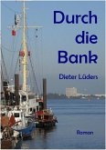 Durch die Bank (eBook, ePUB)