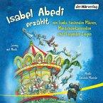 Isabel Abedi erzählt von Samba tanzenden Mäusen, Mondscheinkarussellen und fliegenden Ziegen (MP3-Download)